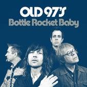 Bottle Rocket Baby de Old 97's