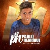 A Voz Que Emociona by PH Paulo Henrique