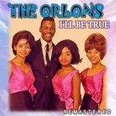 I'll Be True (Remastered) van The Orlons