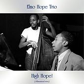 High Hope! (Remastered 2020) by Elmo Hope