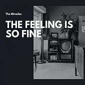 The Feeling Is So Fine de The Miracles