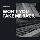Won't You Take Me Back de The Miracles
