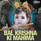 Bal Krishna Ki Mahima de Various Artists