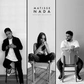 Nada (Acústico) by Matisse