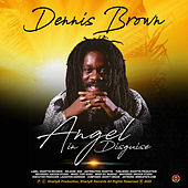 Angel in Disguise by Dennis Brown