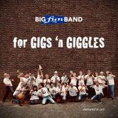 For Gigs and Giggles di Big Fun Band