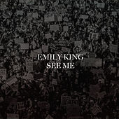 See Me de Emily King