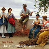 This is Romantic Guitar de Jürg Kindle