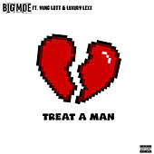 Treat a Man (feat. Yung Lott & Luxury Lex) de Big Moe