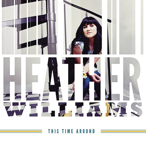 This Time Around by Heather Williams