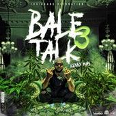 Bale Talk 3 von Kenny Man