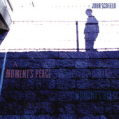 A Moment's Peace by John Scofield