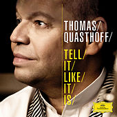 Tell It Like It Is de Thomas Quasthoff