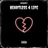 HeartLess 4 Life von 803Only