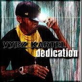 Dedication by VYBZ Kartel