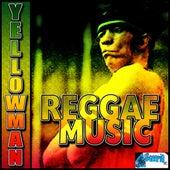 Reggae Music de Yellowman