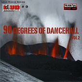 90 Degrees Of Dancehall Vol 2 von Various Artists