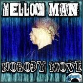 Nobody Move de Yellowman