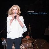 Live from El Paso de Laura Tate