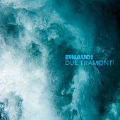 Due Tramonti (Remastered 2020) by Ludovico Einaudi