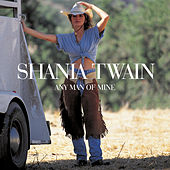 Any Man Of Mine by Shania Twain