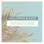 Intentions de Halloran & Kate