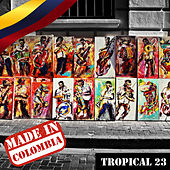 Made In Colombia: Tropical, Vol. 23 by German Garcia