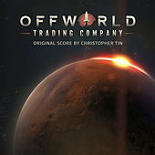 Offworld Trading Company (Original Video Game Score) de Christopher Tin