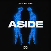 Aside by Jay Pryor