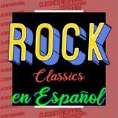 Rock Classics en español de Various Artists