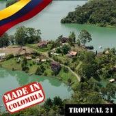 Made In Colombia: Tropical, Vol. 21 de Varios Artistas