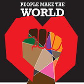 People Make The World by Clark W. King