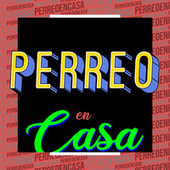 Perreo en Casa de Various Artists