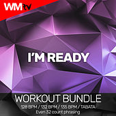 I'm Ready (Workout Bundle / Even 32 Count Phrasing) de Workout Music Tv