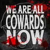 We Are All Cowards Now di Elvis Costello