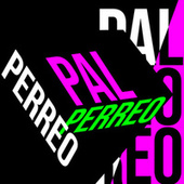 Pal Perreo de Various Artists