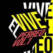 Vive el Perreo Vol.1 de Various Artists