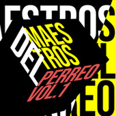 Maestros del Perreo Vol.1 de Various Artists