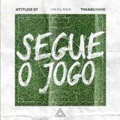 Segue O Jogo by Analaga