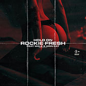 Hold On (feat. Wale & Arin Ray) de Rockie Fresh