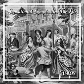 Sensational Symphonies For Life, Vol. 98 von Kammerorchester Carl Philipp Emanuel Bach