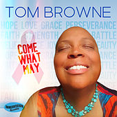Come What May (feat. Joyce San Mateo) by Tom Browne