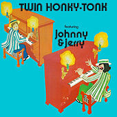 Twin Honky-Tonk de Johnny & Jerry