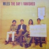 The Day I Vanished de Miles
