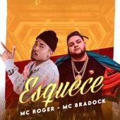 Esquece by Mc Roger