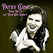 Pick Me up on Your Way Down von Patsy Cline