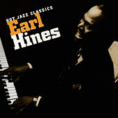 Hot Jazz Classics by Earl Hines