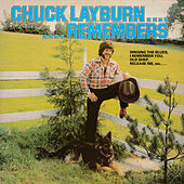 Remembers de Chuck Layburn