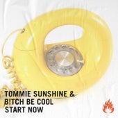 Start Now de Tommie Sunshine