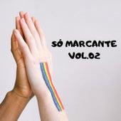Só Marcante, Vol. 02 by Vários Artistas